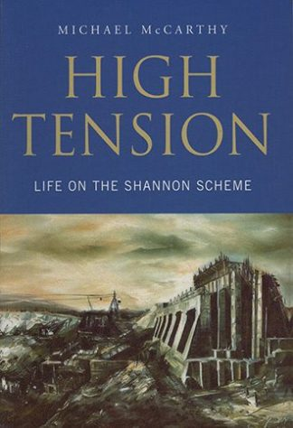 High tension Life on the Shannon Scheme Michael McCarthy Lilliput Press Book Cover