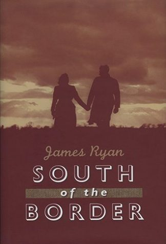 South of the Border James Ryan Lilliput Press Book Cover
