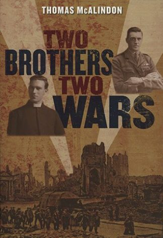 Two Brothers, Two Wars Thomas McAlindon Lilliput Press Book Cover