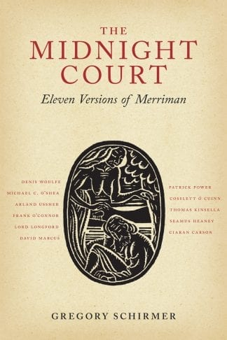 The Midnight Court by Gregory A. Schirmer Translations of Brian Merriman's Cuirt an Mhean Oiche Lilliput Press Book Cover