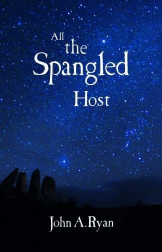 John A. Ryan All The Spangled Host Book Cover