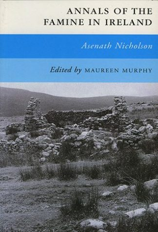 Annals of the Famine in Ireland by Asenath Nicholson, edited by Maureen Murphy, published by Lilliput Press book cover