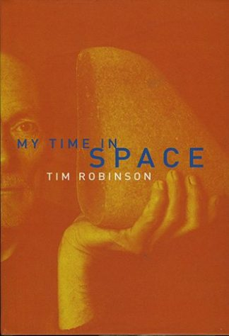 My Time in Space Tim Robinson Lilliput Press Book Cover