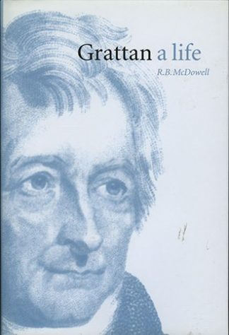 Henry Grattan: A Life by R.B. McDowell Lilliput Press book cover