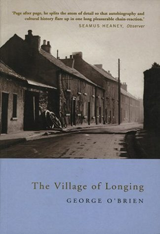 The Village of Longing by George O Brien Lilliput Press book cover