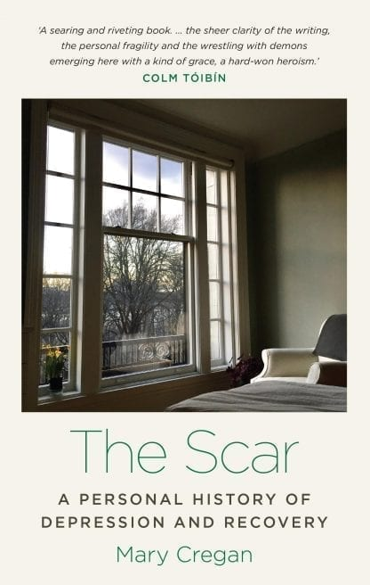 The Scar A Personal History of Depression and Recovery Mary Cregan Book Cover