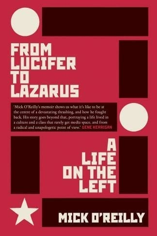 book cover from Lucifer to Lazarus by mick o'reilly