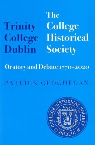 Trinity College Dublin The College Historical Society Book Cover
