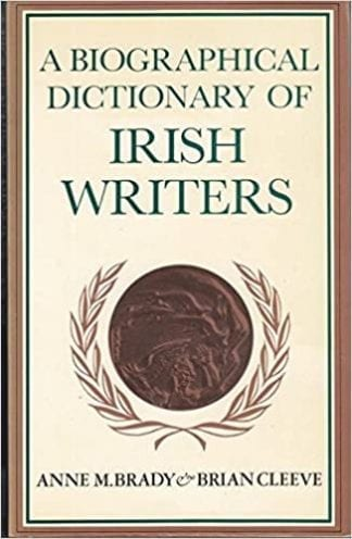 Book Cover of A Biographical Dictionary of Irish Writers by Anne M. Brady